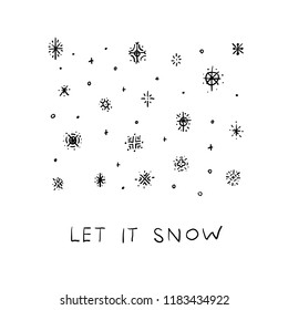 Let it snow flakes fall doodles simple card. Winter Holidays vector postcard graphic design element. Cute Hand written primitive small sign. Kids drawing Children hand made naive art