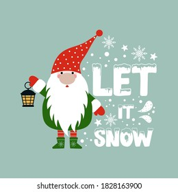 Let it snow positive slogan inscription. Christmas postcard, New Year, banner lettering. Illustration for prints on t-shirts and bags, posters, cards. Christmas phrase. Vector quotes.