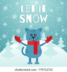 Let it snow the postcard or banner. Cute blue cat dressed in red scarf and mittens. Mountain and fir forest on the background. Merry Christmas. Flat design. Vector illustration.