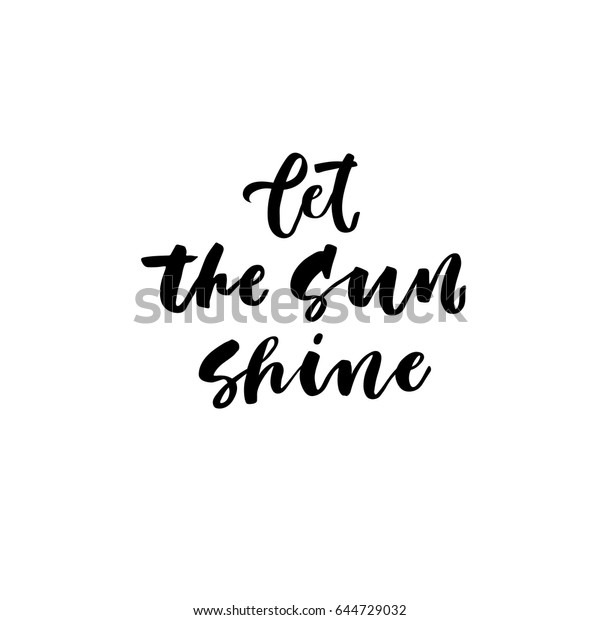 Let Sun Shine Creative Unique Lettering Stock Vector