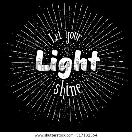 Let Your Light Shine Inspirational Quote Stock Vector Royalty Free