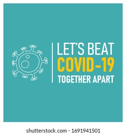 Let's Beat COVID-19 Together Apart | Let's Beat Corona Virus Vector Logo