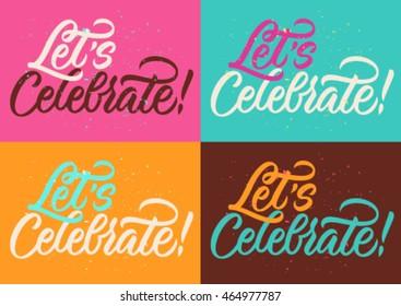 let's celebrate, handwritten text, modern calligraphy, set of cards