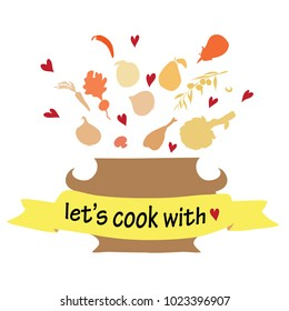 Let's cook with love. Vector illustration of kitchen pot with various vegetables and hearts on white background