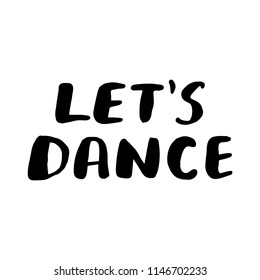 3744 Dance Dance Quote Images Royalty Free Stock Photos On