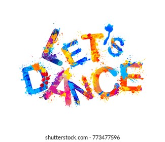 Let's dance. Vector watercolor rainbow splash paint