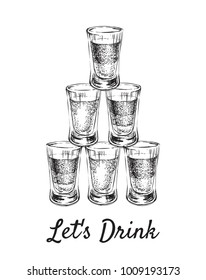 Lets Drink. Alcoholic drinks in shot glasses. Hand Drawn Vector Illustration.