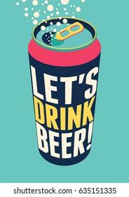 Let's Drink Beer! Typography vintage beer poster. Retro vector illustration.