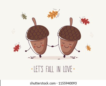 Let's Fall in Love. Two Acorns Holding Hands.