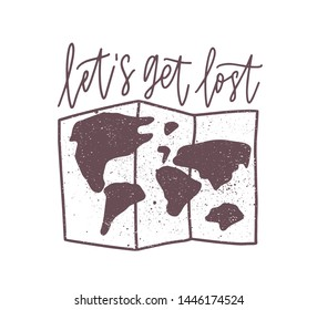 Let's Get Lost inspirational slogan, phrase, message written with elegant calligraphic script and world map. Stylish decorative lettering isolated on green background. Monochrome vector illustration.