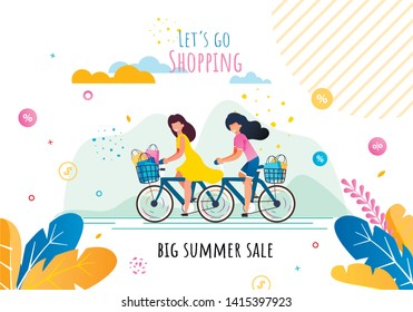Lets Go Shopping on Big Summer Sales Motivation Flat Banner. Cartoon Happy Smiling Women Riding Bicycles with Baskets Full of Purchases in Shop Paper Bags. Advertising Vector Illustration