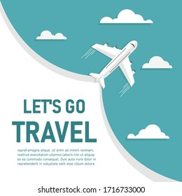 Let's go travel for plane template. Tourism and transport business poster. Copy space for text input. Vector illustration in flat design. Airlines flying through clouds in the blue sky. Top view.