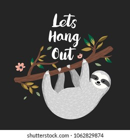 Lets hang out. Cute baby sloth hanging on the tree. Adorable cartoon animal illustration. Vector