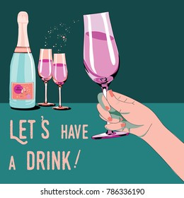 Let's have a drink. Vector illustration of cham[agne bottle with two glasses. Woman's hand holding the glass. Vector illustration on green and turquoise background