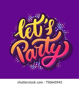 Let's party banner. Vector lettering.