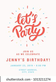 Let's party. Birthday party invitation template.