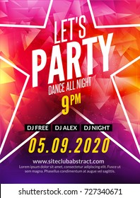 Let's party design poster. Night club template. Music party invitation from DJ.