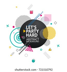 Lets party hard abstract background representing icon of circle and title, geometric shapes and dots around it, vector illustration isolated on white