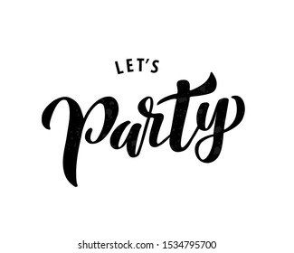 Let's party lettering. Vector illustration.