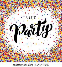 Let's party lettering. Vector illustration.