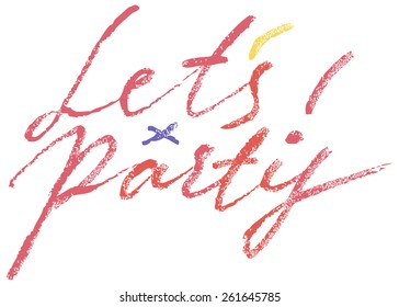 Let's party Modern Brush Lettering Calligraphy Background Logotype.