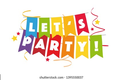 """Let's party"" on colorful hanging paper garlands"