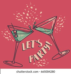 """Let's party!"" poster with two cocktails, can be used as invitation banner for birthday party or as menu cover for cocktail bar, retro palette, vector illustration in sketch style"