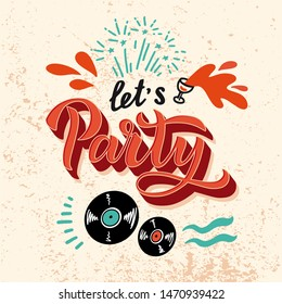 Let's Party - Quote with festive salute for Creative Invitation Flyer. phrase for celebration. Hand written brush lettering with fireworks. Element, font for a festive flyer