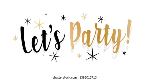 Let's party ! (Typography black and gold)