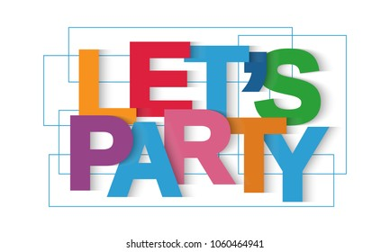 Let's party vector letters
