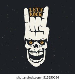 Lets rock music related poster with skull and hand gesture. Creative t-shirt design. Vector vintage illustration.
