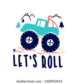 Let's roll slogan and adventure hand drawing illustration vector.