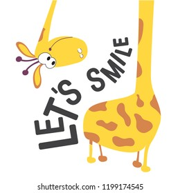 Let's smile-a positive motivational phrase or quote. The giraffe wonders where the tail is. Giraffe head and neck for design on baby clothes, fabrics, cards and books