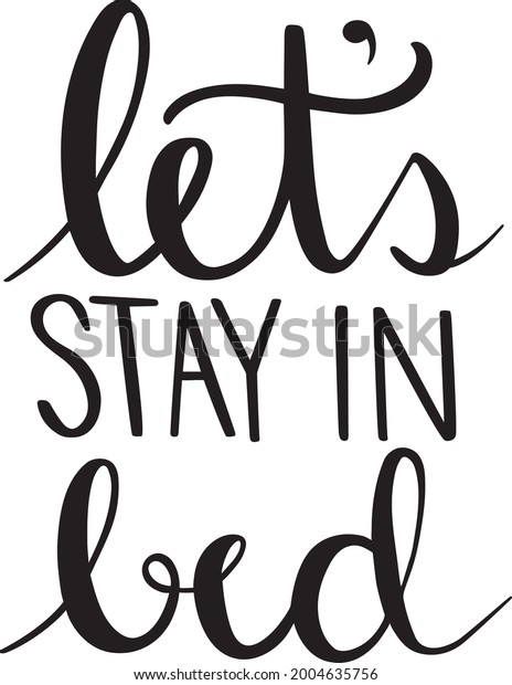 Let's Stay in Bed Vector Art