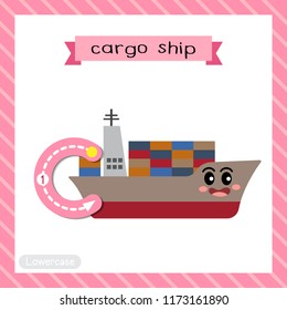 Letter C lowercase cute children colorful transportations ABC alphabet tracing flashcard of Cargo Ship for kids learning English vocabulary and handwriting Vector Illustration.