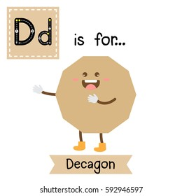 Letter D cute children colorful geometric shapes alphabet tracing flashcard of Decagon for kids learning English vocabulary.