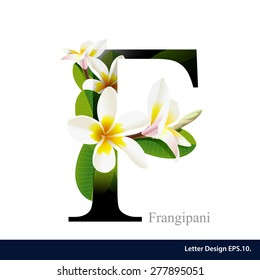 Letter F vector alphabet with frangipani flower. ABC concept type as logo. Typography design.