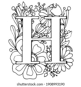 Letter H. Coloring - Anti-stress floral motifs. Alphabet symbols collection. Vector illustration. Isolated on white background