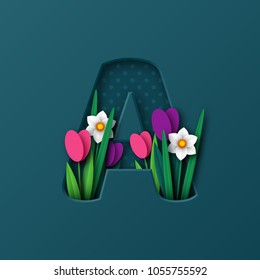 Letter A with paper cut spring flowers tulip and narcissus. Paper craft style. Vector illustration.