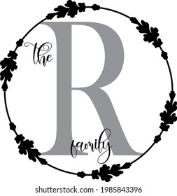 Letter R, Family Initial Sign, Family monogram, floral wreath alphabet. Family sign Logo sign perfectly for personalization design. Isolated on white.