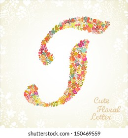 The letter T. Bright floral element of colorful alphabet made from flowers, petals, hearts and twigs. Summer floral ABC element in vector
