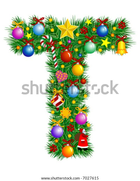 Letter T - Christmas tree decoration - part of a full set Alphabet