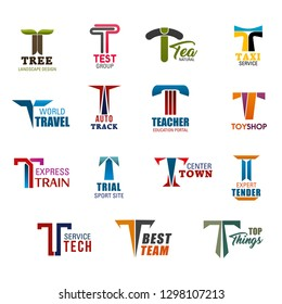 Letter T corporate identity icons for business industries. Tree and test group, tea and taxi, travel and track, teacher and toy shop, train and trial. Town and tender, tech and team, top things vector