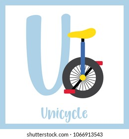 Letter U cute children colorful transportations ABC alphabet flashcard of Unicycle for kids learning English vocabulary Vector Illustration.