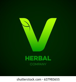 Letter V Green leaf, Herbal, Pharmacy, organic, natural, bio and eco friendly vector illustration