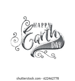 lettering and calligraphy halftone modern - Earth day to you. Sticker, stamp, logo - hand made