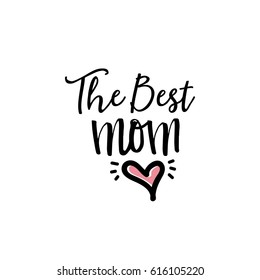 lettering and calligraphy modern - Mother's day. Sticker, stamp, logo - hand mademodern