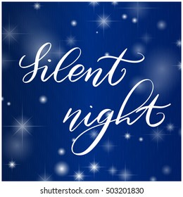 lettering christmas silent night on a blue background with stars and twinkling lights