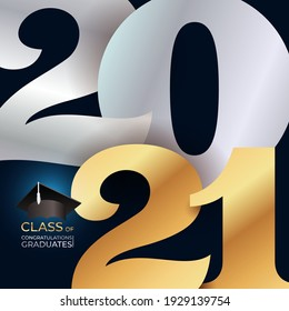 Lettering Class of 2021 for greeting, invitation card. Logo for graduation design, congratulation event, party, banner high school or college graduate. Vector illustration Isolated on black background