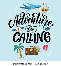 Lettering composition - adventure is calling, in vector graphics on a blue background. For the design of postcards, posters, notebook covers, prints on bags, packages, of t-shirts.